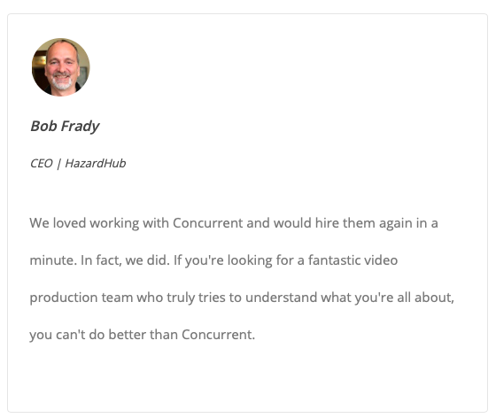 Happy customers love to share their happiness! A remote video producer can help you uncover the best moments.